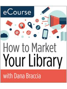 Image for How to Market Your Library eCourse
