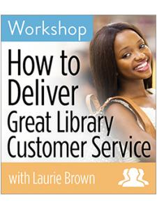 Image for How to Deliver Great Library Customer Service Workshop—Group Rate