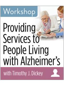 Image for Providing Services to People Living with Alzheimer's Workshop