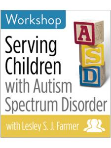 Image for Serving Children with Autism Spectrum Disorder Workshop—Group Rate