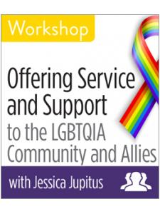 Image for Offering Service and Support to the LGBTQIA Community and Allies Workshop—Group Rate