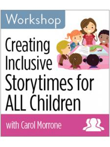 Image for Creating Inclusive Storytimes for ALL Children Workshop—Group Rate