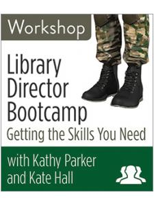 Image for Library Director Bootcamp: Getting the Skills You Need Workshop—Group Rate