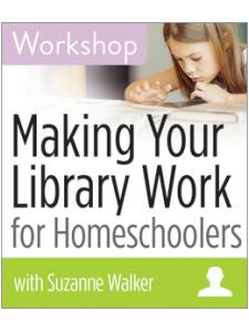 Image for Making Your Library Work for Homeschoolers Workshop