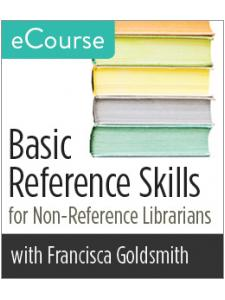 Image for Basic Reference Skills for Non-Reference Librarians eCourse
