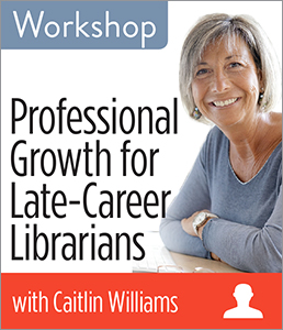 Image for Professional Growth for Late-Career Librarians Workshop